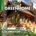 Our Green Home – Ontario Wood Issue